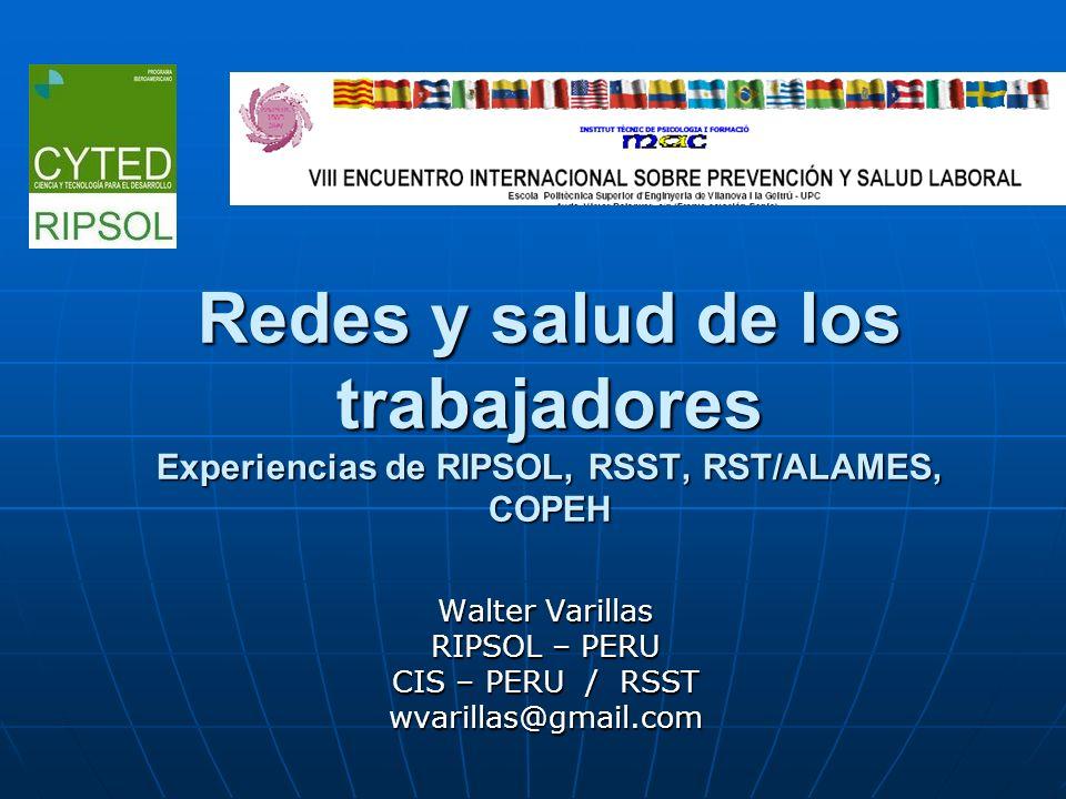 Walter Varillas RIPSOL – PERU CIS – PERU / RSST wvarillas@gmail.com
