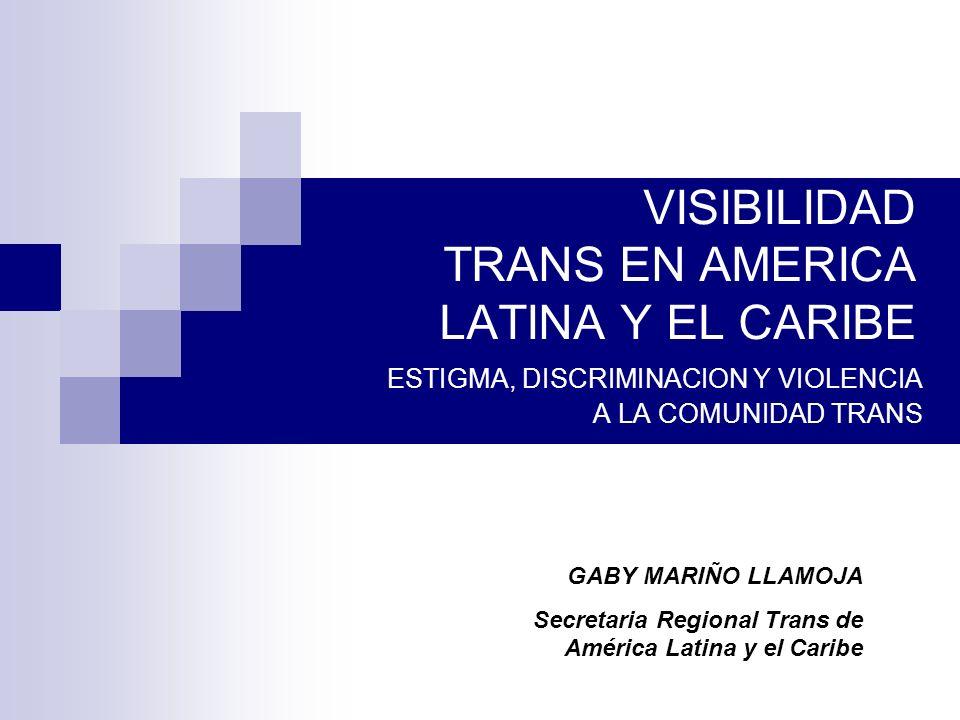 VISIBILIDAD TRANS EN AMERICA LATINA Y EL CARIBE