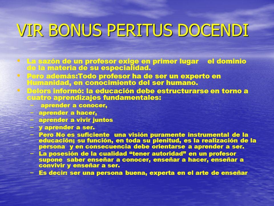 VIR BONUS PERITUS DOCENDI