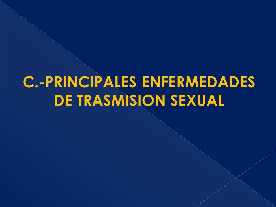 C.-PRINCIPALES ENFERMEDADES DE TRASMISION SEXUAL