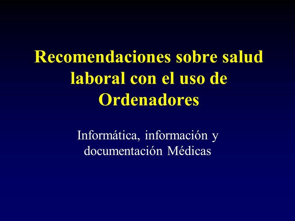 Recomendaciones sobre salud laboral con el uso de Ordenadores