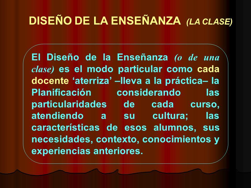 DISEÑO DE LA ENSEÑANZA (LA CLASE)