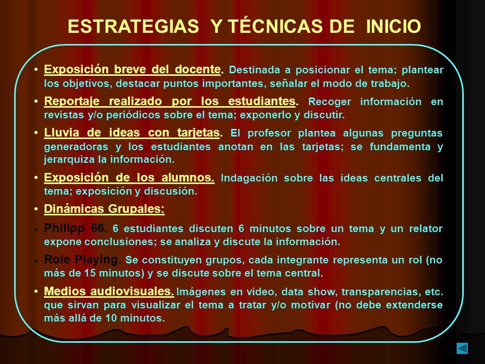 ESTRATEGIAS Y TÉCNICAS DE INICIO
