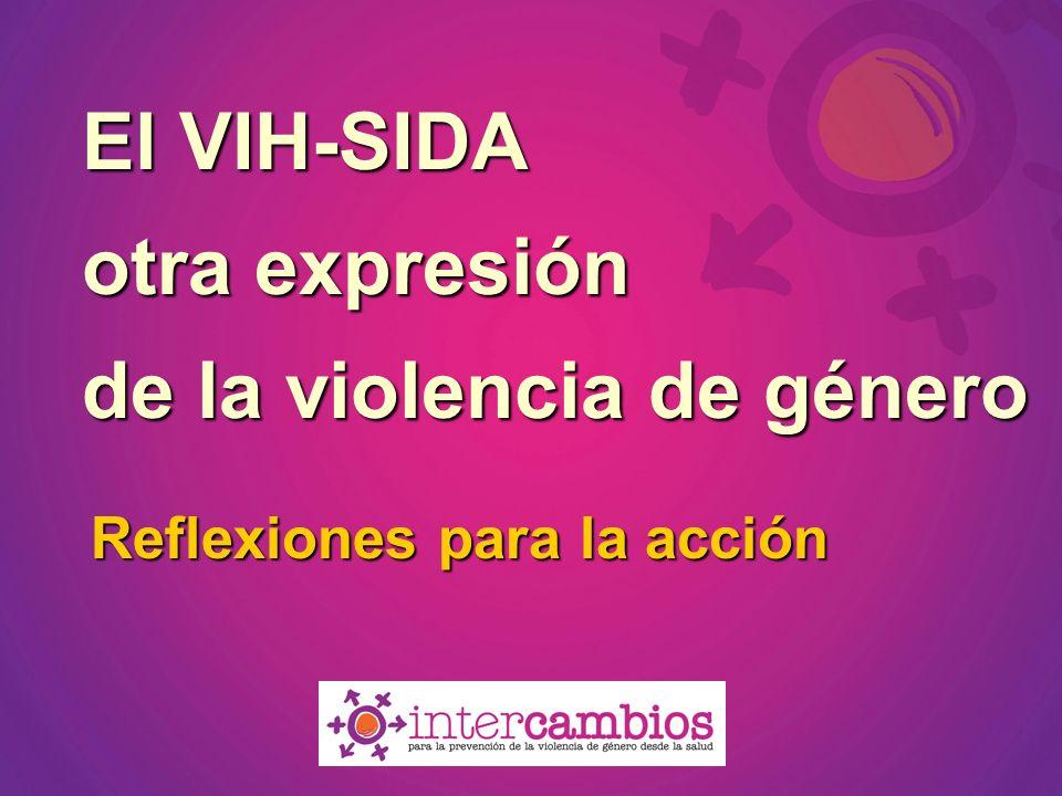 El VIH-SIDA otra expresión de la violencia de género