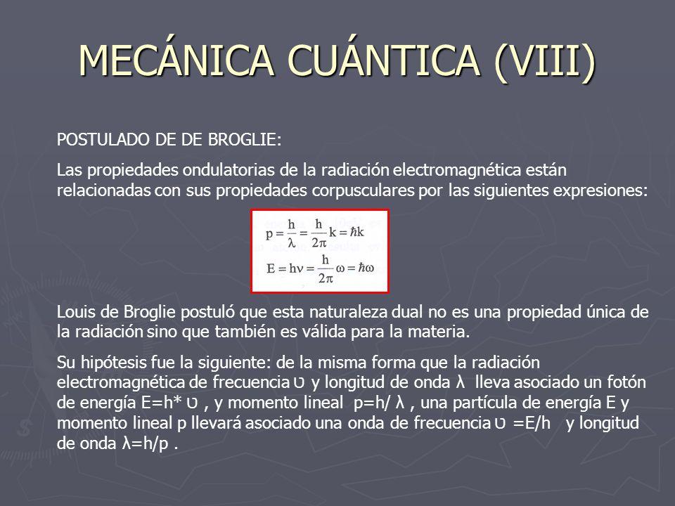 MECÁNICA CUÁNTICA (VIII)