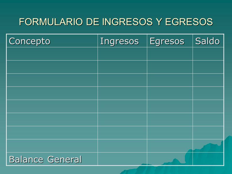 FORMULARIO DE INGRESOS Y EGRESOS