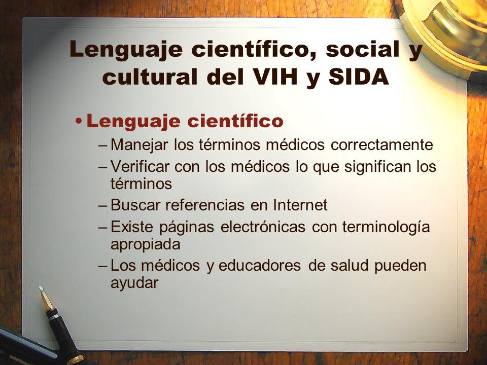 Lenguaje científico, social y cultural del VIH y SIDA