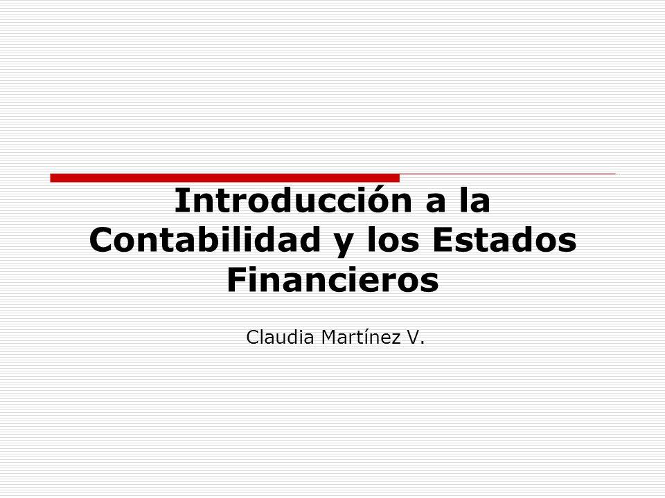 Introducción a la Contabilidad y los Estados Financieros