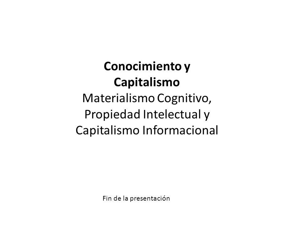 Conocimiento y Capitalismo Materialismo Cognitivo,