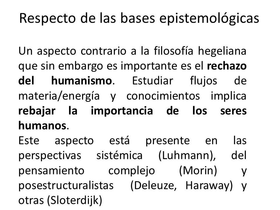 Respecto de las bases epistemológicas
