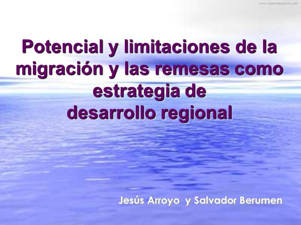 Potencial y limitaciones de la migración y las remesas como estrategia de desarrollo regional
