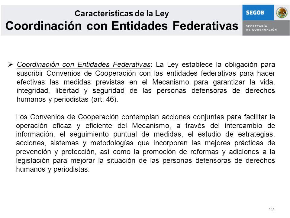 Características de la Ley Coordinación con Entidades Federativas