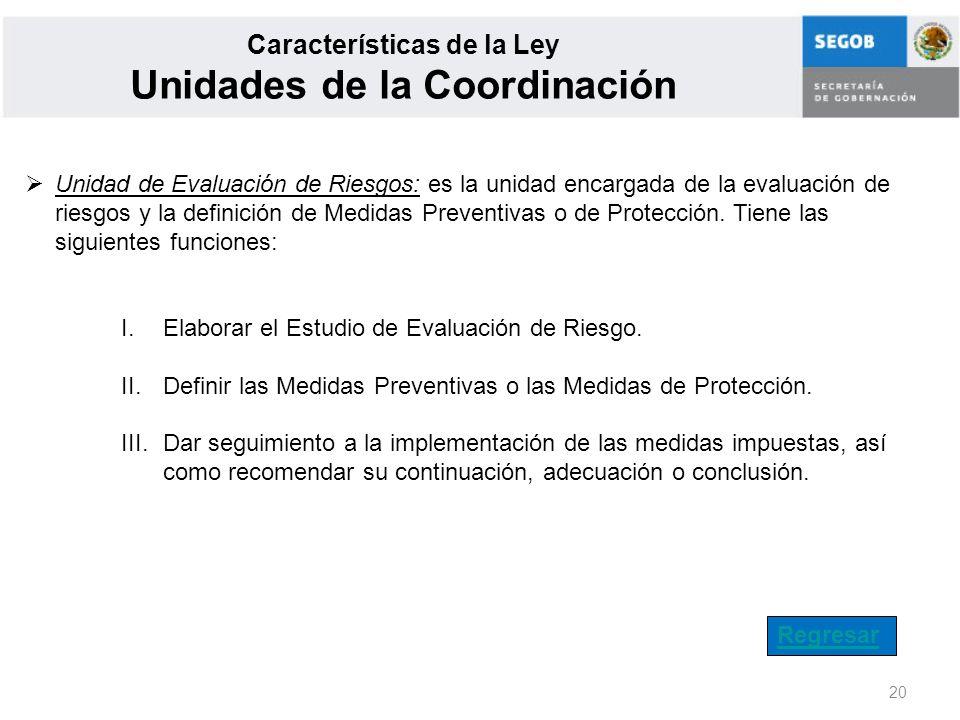 Características de la Ley Unidades de la Coordinación