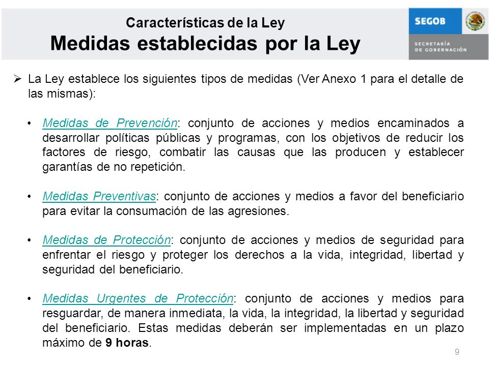 Características de la Ley Medidas establecidas por la Ley