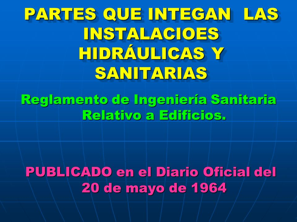 PARTES QUE INTEGAN LAS INSTALACIOES HIDRÁULICAS Y SANITARIAS
