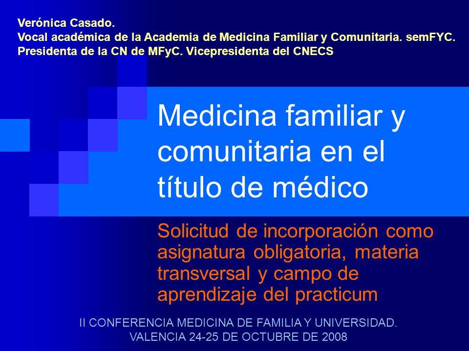 Medicina familiar y comunitaria en el título de médico