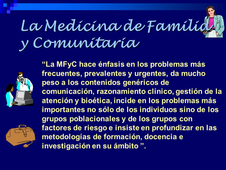 La Medicina de Familia y Comunitaria