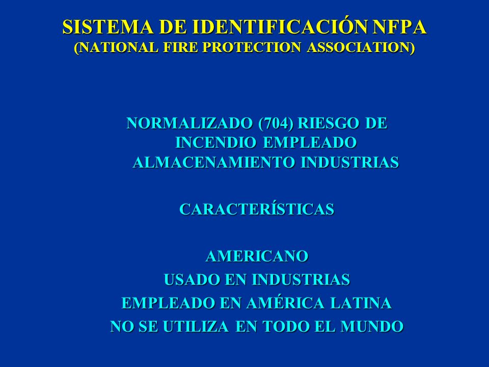 SISTEMA DE IDENTIFICACIÓN NFPA (NATIONAL FIRE PROTECTION ASSOCIATION)