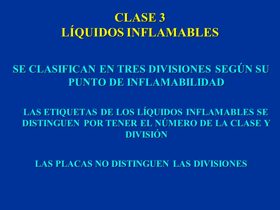 CLASE 3 LÍQUIDOS INFLAMABLES