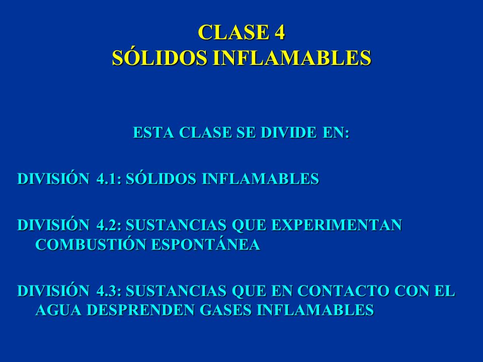 CLASE 4 SÓLIDOS INFLAMABLES