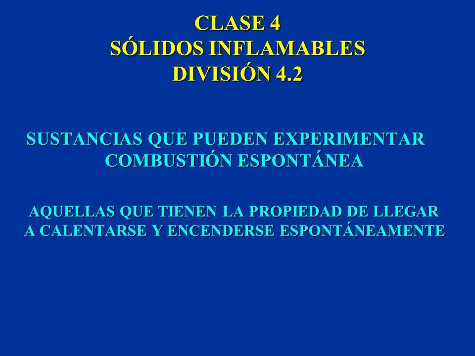 CLASE 4 SÓLIDOS INFLAMABLES DIVISIÓN 4.2