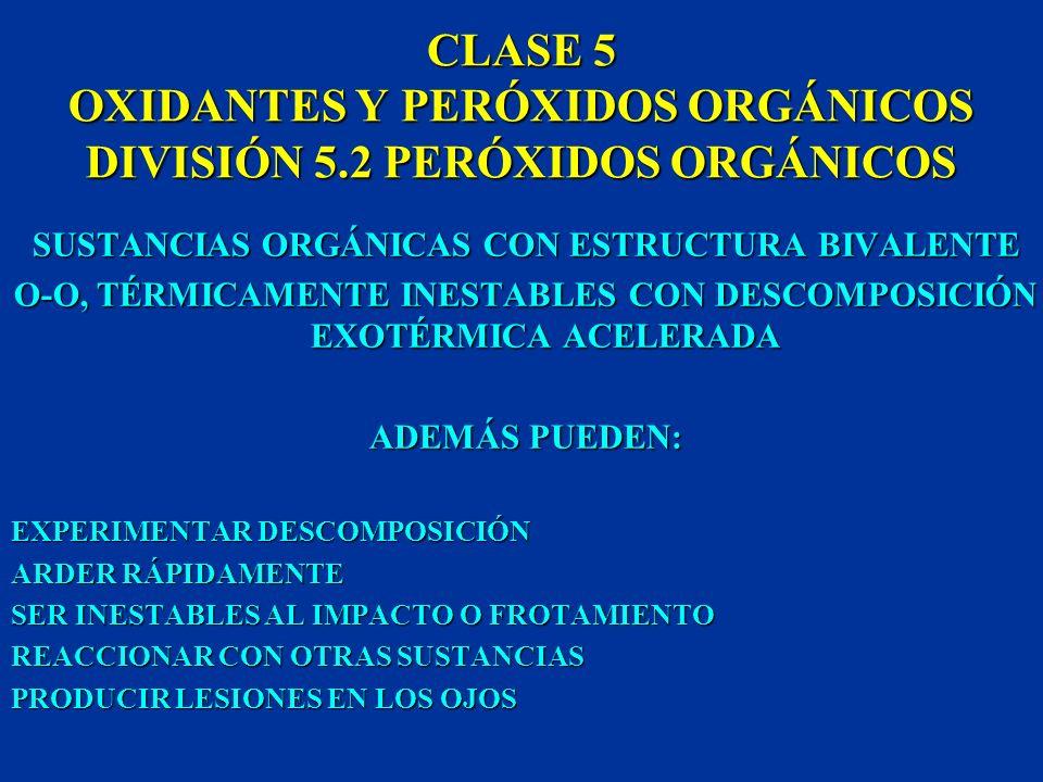 CLASE 5 OXIDANTES Y PERÓXIDOS ORGÁNICOS DIVISIÓN 5