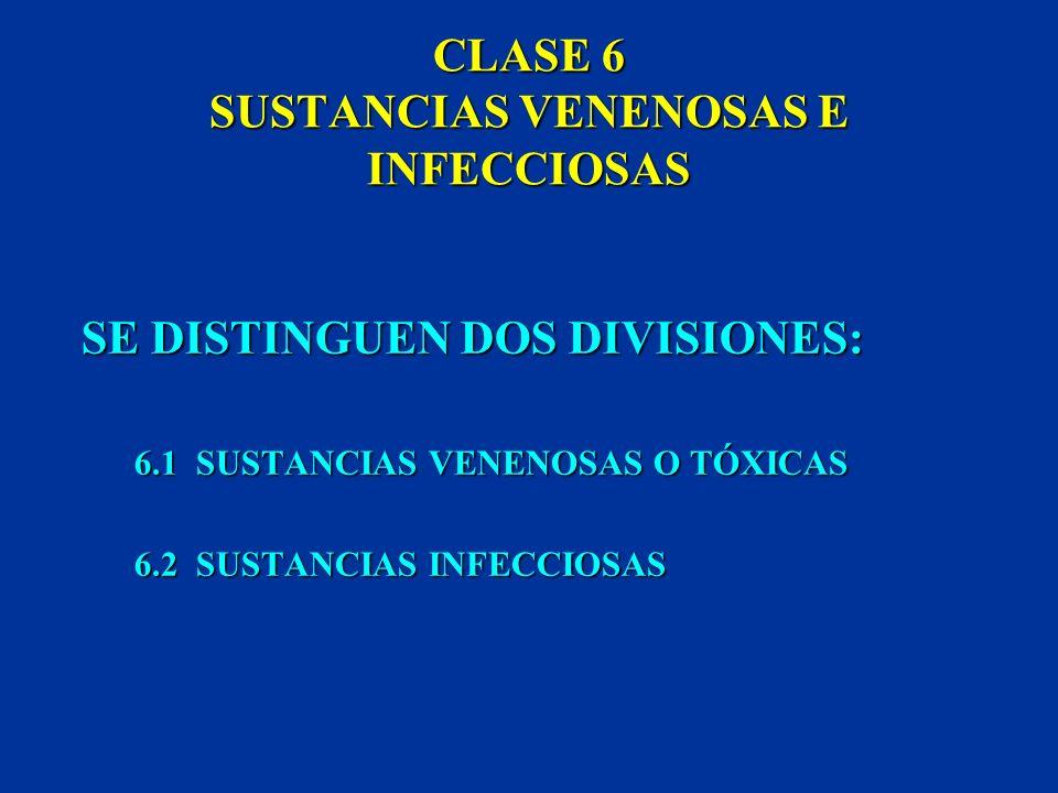 CLASE 6 SUSTANCIAS VENENOSAS E INFECCIOSAS