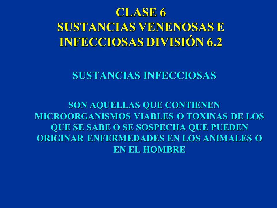 CLASE 6 SUSTANCIAS VENENOSAS E INFECCIOSAS DIVISIÓN 6.2