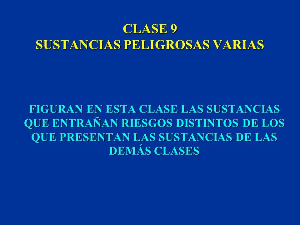 CLASE 9 SUSTANCIAS PELIGROSAS VARIAS