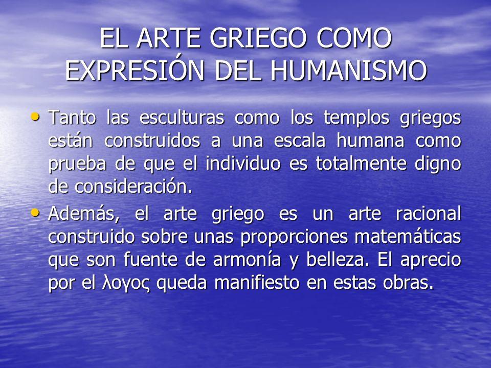 EL ARTE GRIEGO COMO EXPRESIÓN DEL HUMANISMO