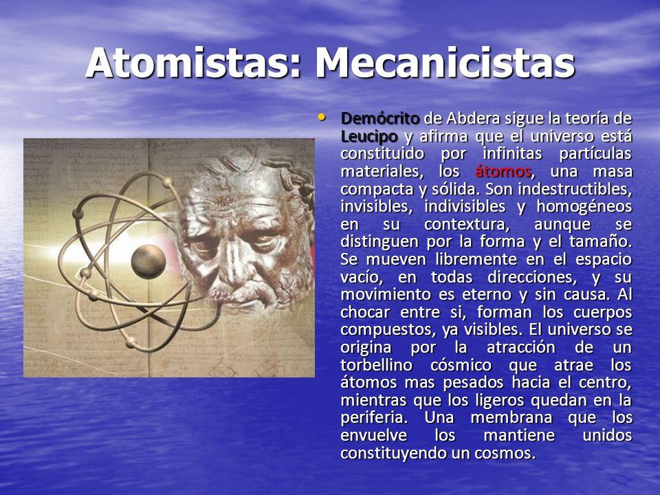 Atomistas: Mecanicistas