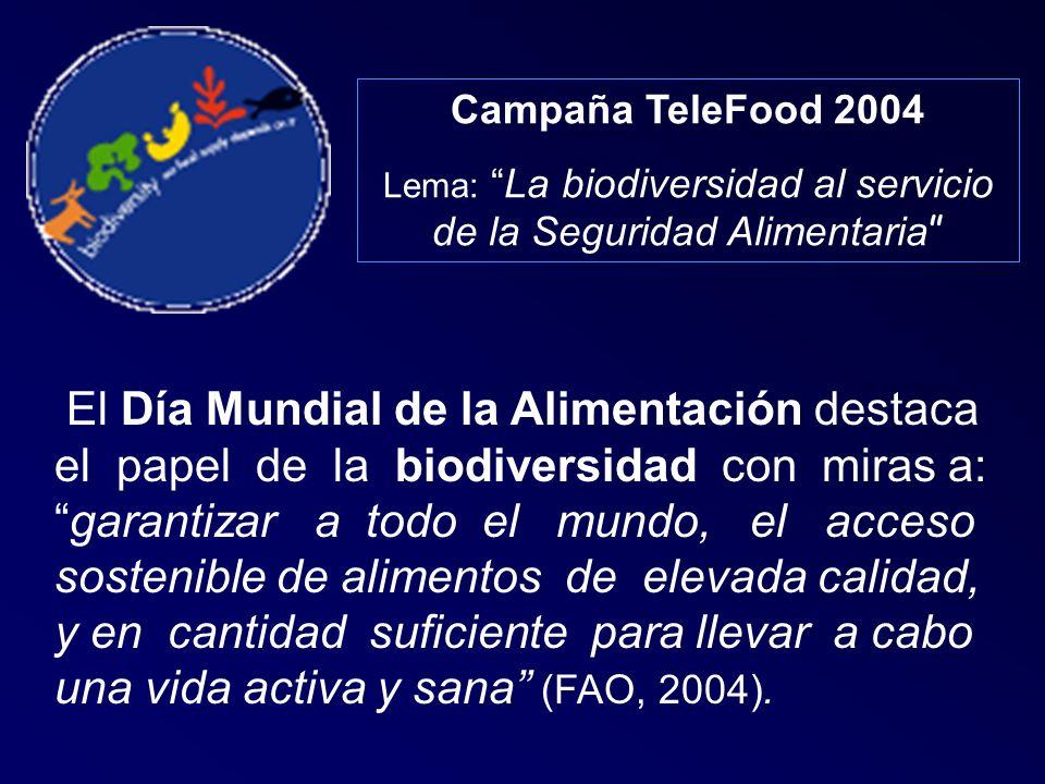 Lema: La biodiversidad al servicio de la Seguridad Alimentaria