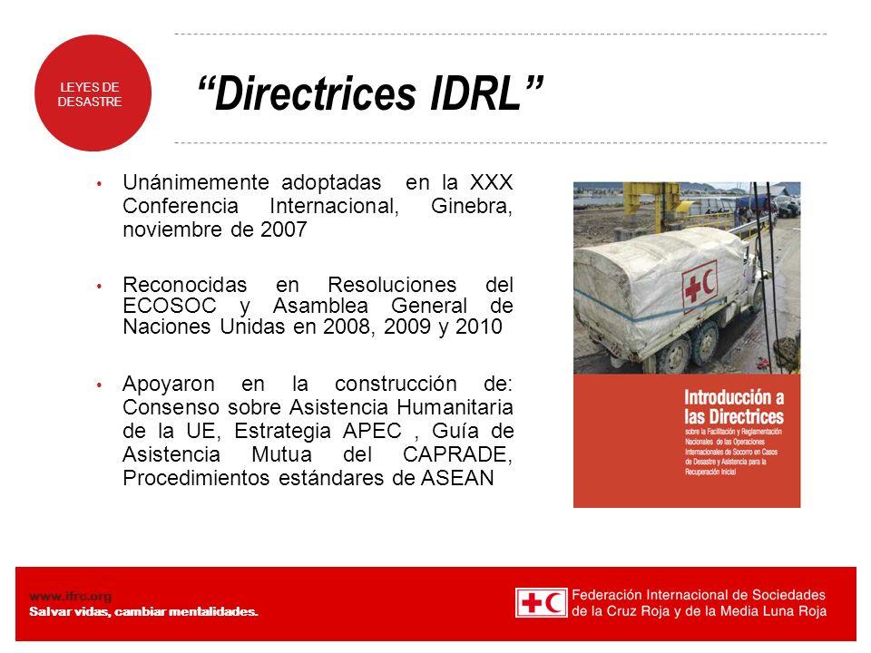 Directrices IDRL Unánimemente adoptadas en la XXX Conferencia Internacional, Ginebra, noviembre de 2007.