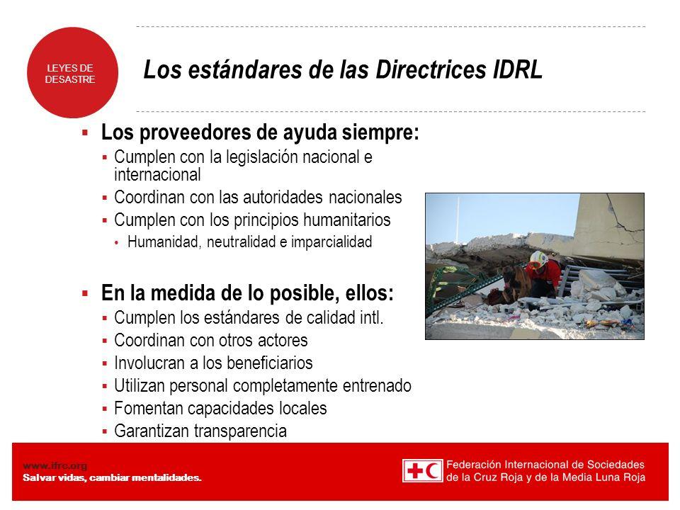 Los estándares de las Directrices IDRL