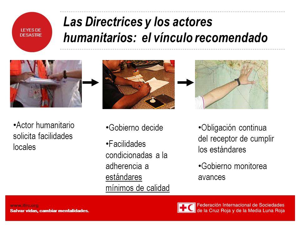 Las Directrices y los actores humanitarios: el vínculo recomendado