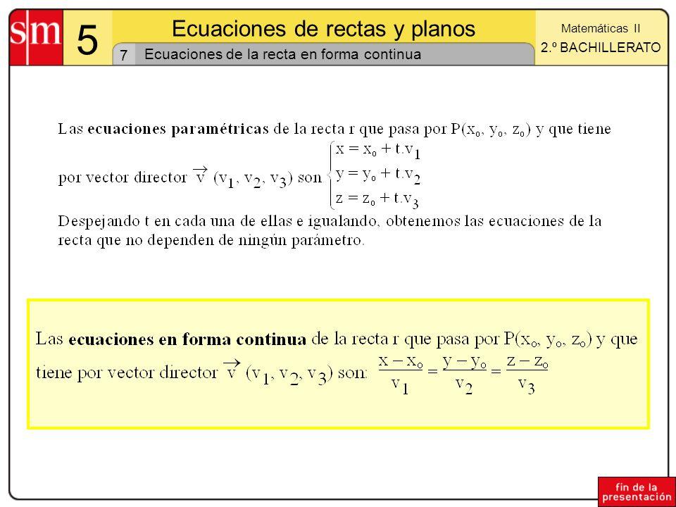 Ecuaciones de la recta en forma continua
