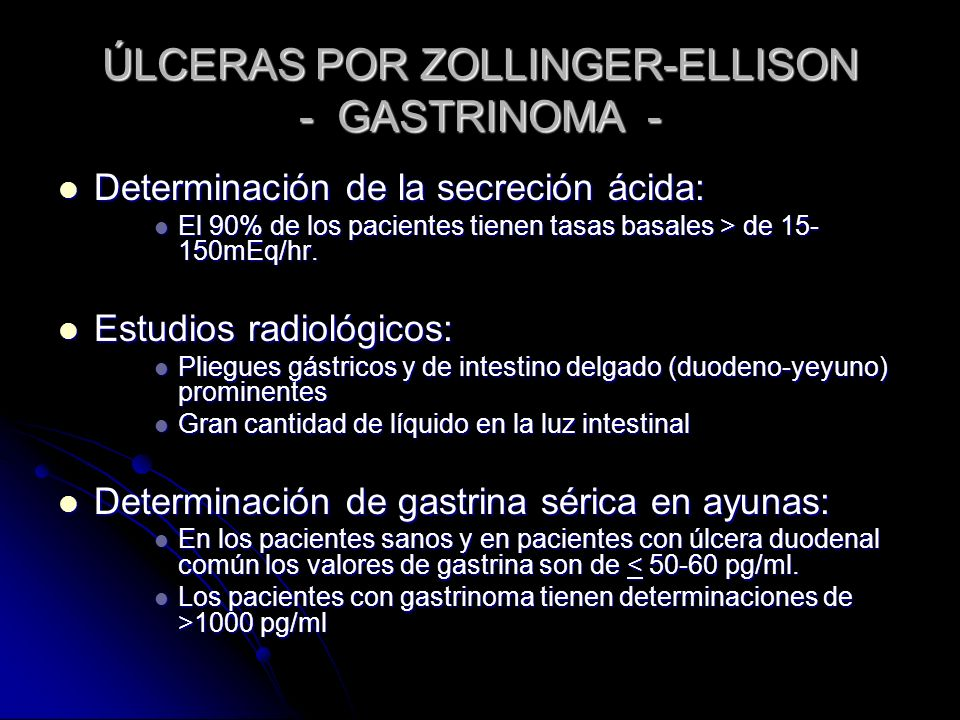ÚLCERAS POR ZOLLINGER-ELLISON - GASTRINOMA -