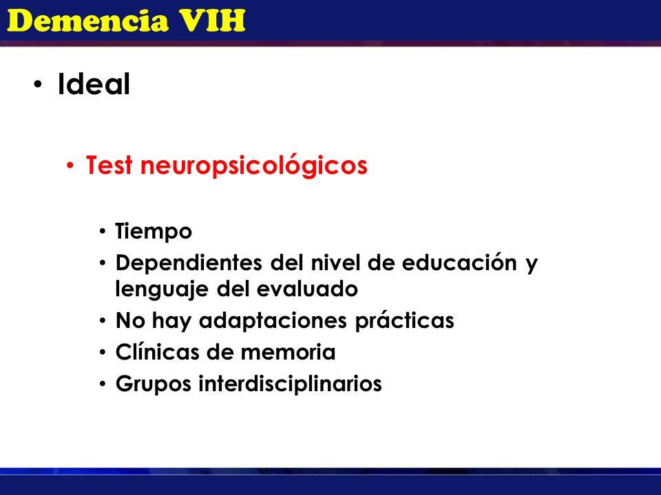 Demencia VIH Ideal Test neuropsicológicos Tiempo