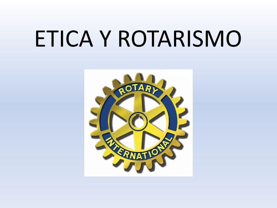 ETICA Y ROTARISMO