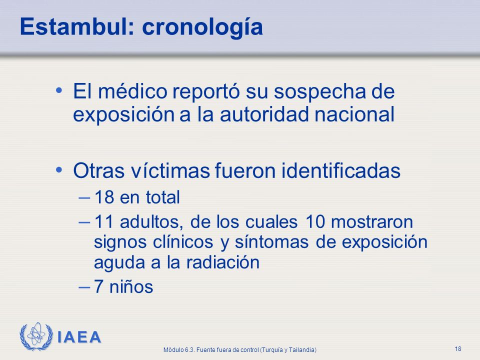 Estambul: cronología El médico reportó su sospecha de exposición a la autoridad nacional. Otras víctimas fueron identificadas.