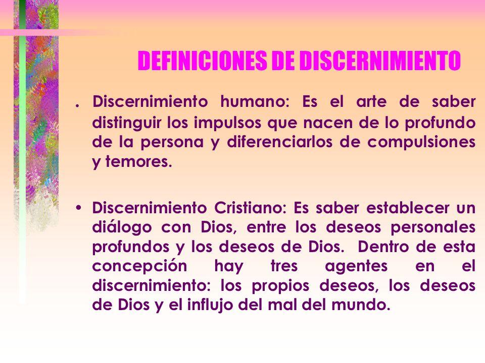 DEFINICIONES DE DISCERNIMIENTO