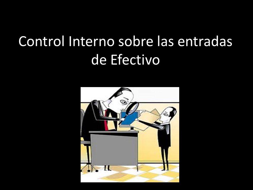 Control Interno sobre las entradas de Efectivo