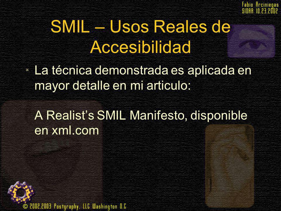 SMIL – Usos Reales de Accesibilidad