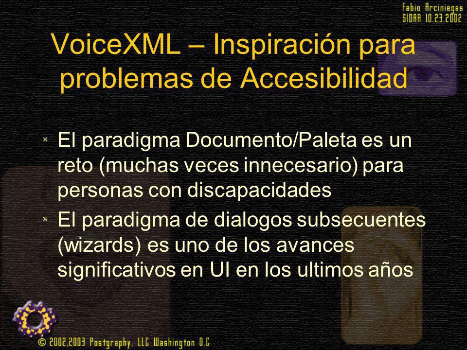 VoiceXML – Inspiración para problemas de Accesibilidad