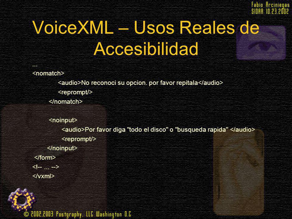 VoiceXML – Usos Reales de Accesibilidad