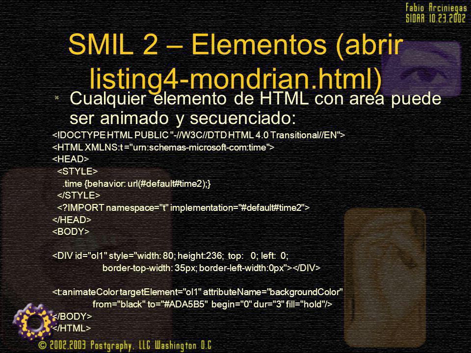 SMIL 2 – Elementos (abrir listing4-mondrian.html)