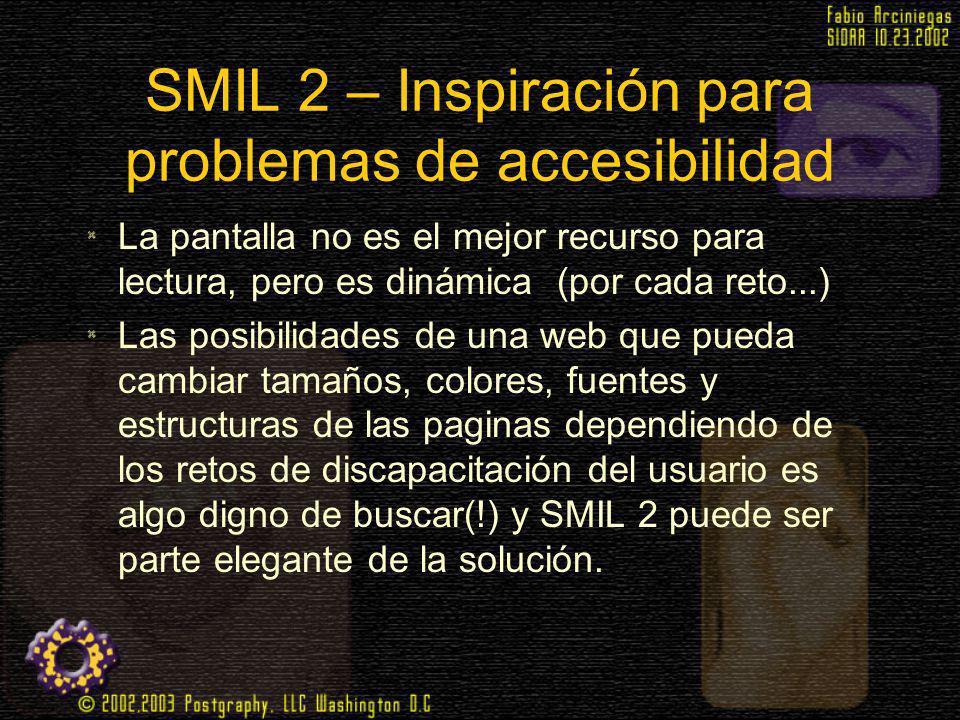 SMIL 2 – Inspiración para problemas de accesibilidad
