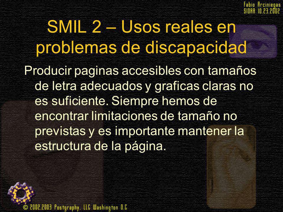 SMIL 2 – Usos reales en problemas de discapacidad