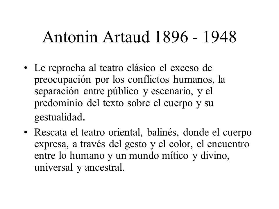 Antonin Artaud 1896 - 1948