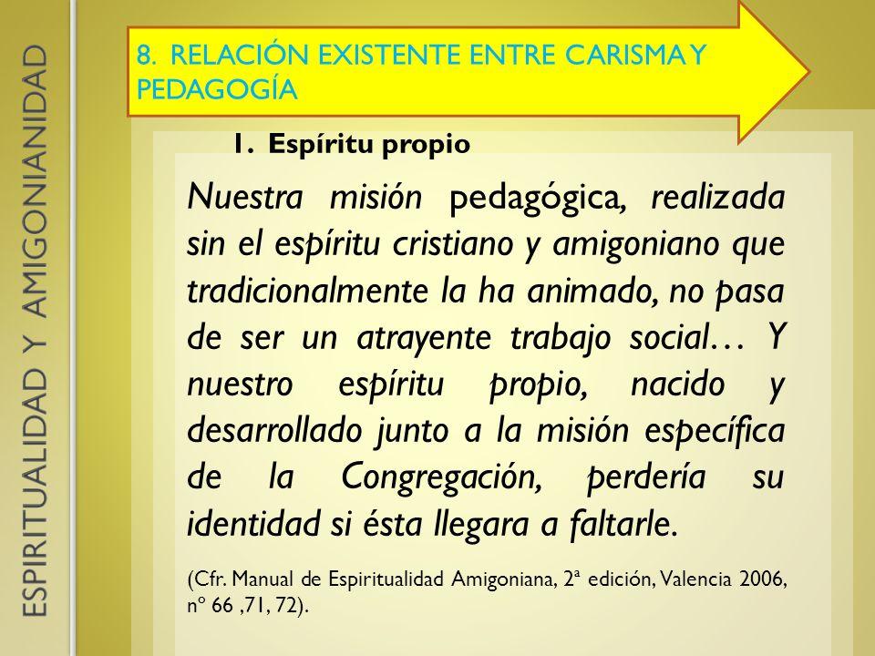 8. RELACIÓN EXISTENTE ENTRE CARISMA Y PEDAGOGÍA